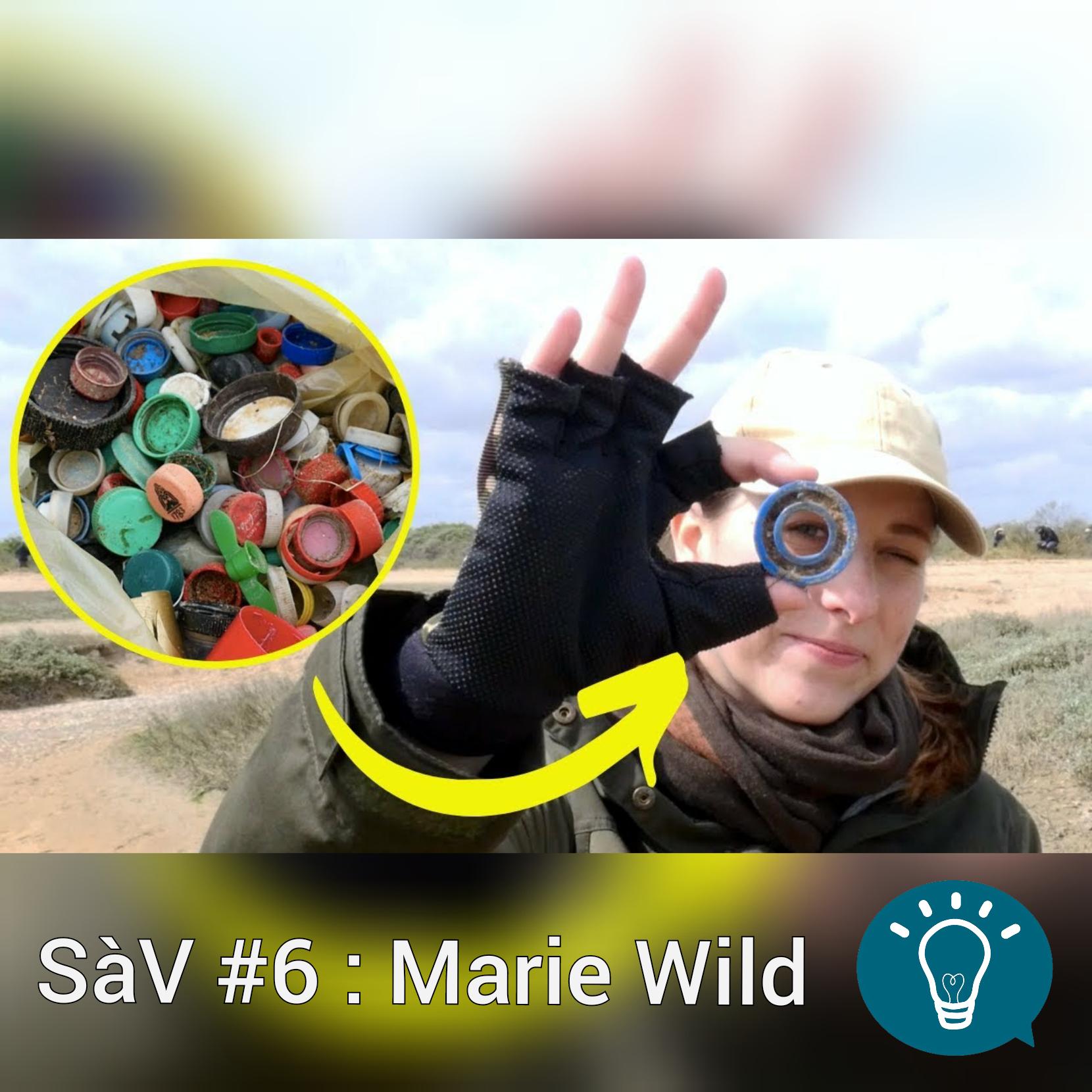 Science à voir #6 : Marie Wild