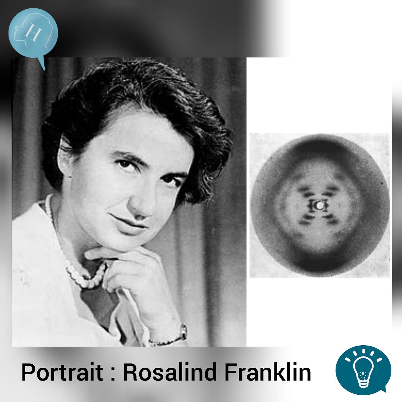 Portrait de la semaine : Rosalind Franklin