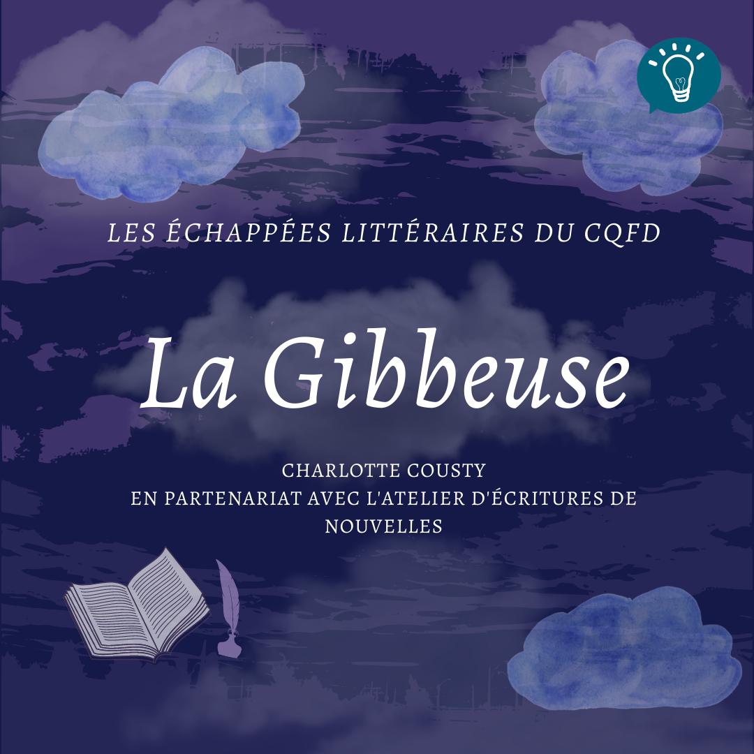 Les échappées littéraires : La Gibbeuse