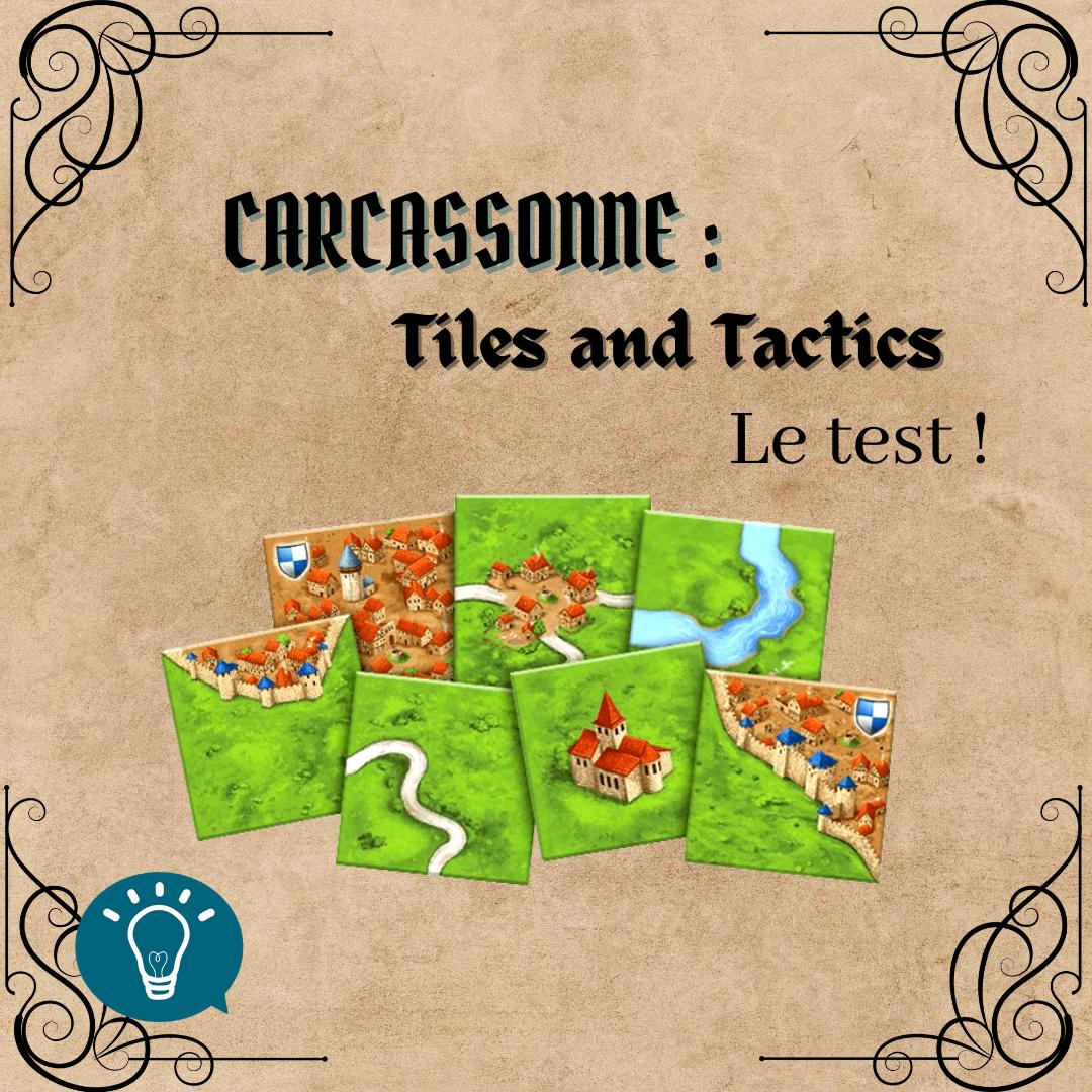 Carcassonne : Tiles and Tactics, le test !