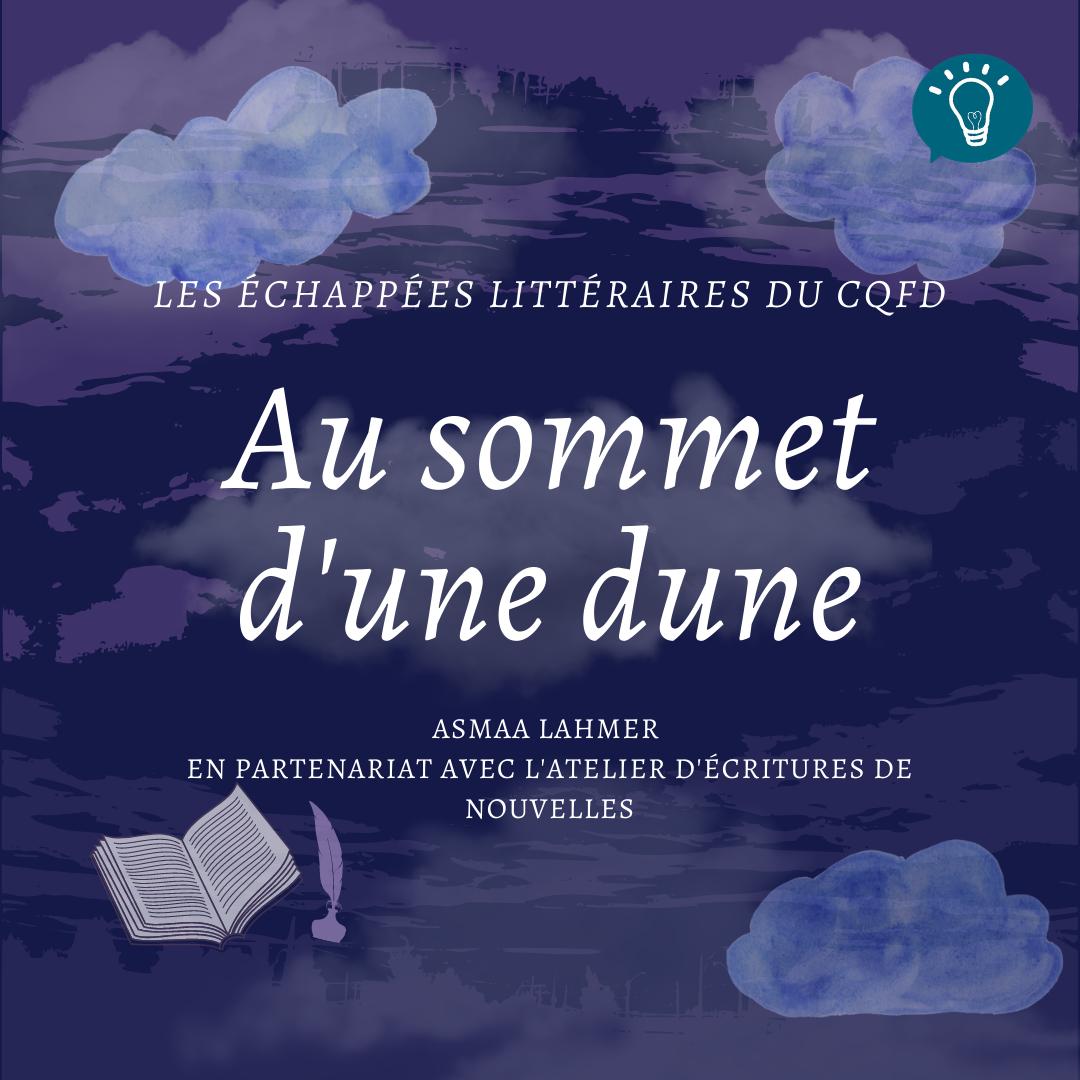 Les échappées littéraires : Au Sommet D'une Dune