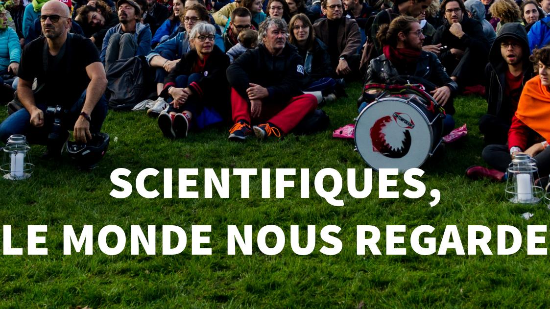 Annonce : »Scientifiques, le monde nous regarde»