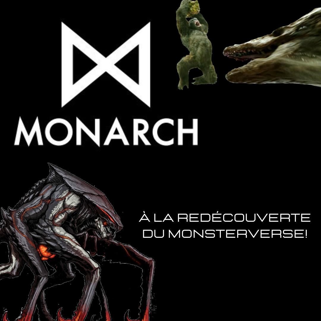 Balade dans le Monsterverse!